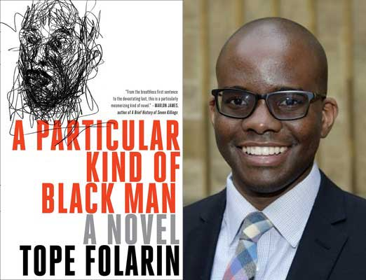 Tope Folarin A Particular Kind of Black Man