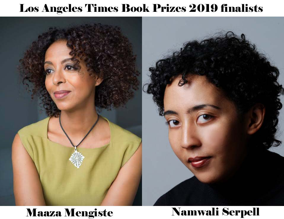 Maaza Mengiste, Namwali Serpell are Los Angeles Times Book Prizes 2019 finalists.