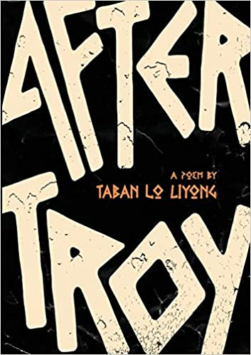 After Troy by Taban Lo Liyong