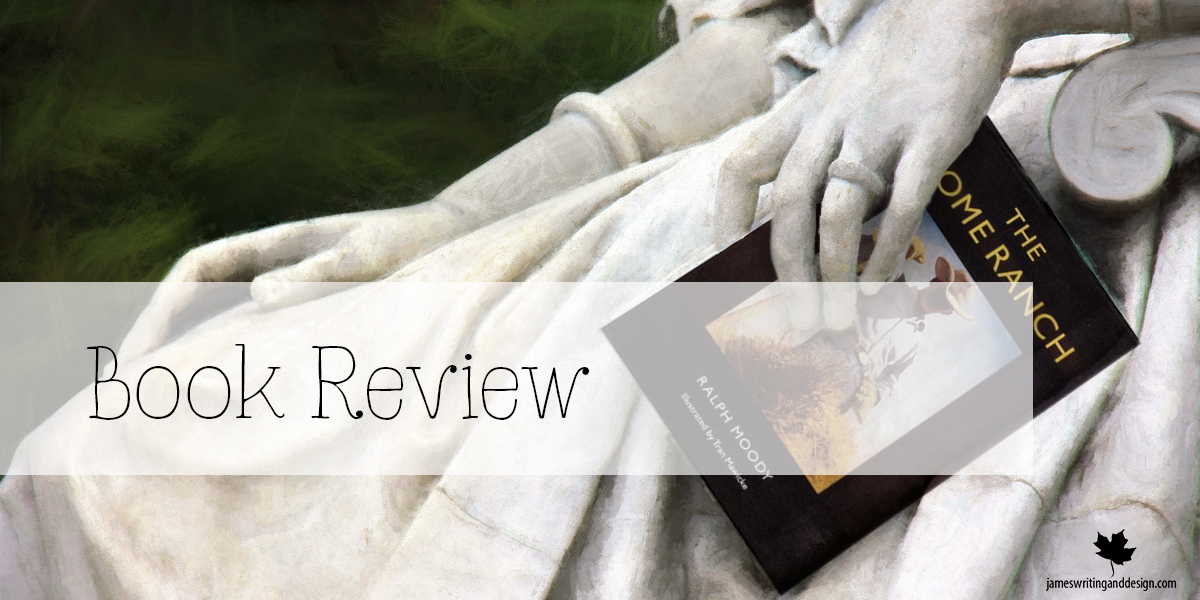 Book Review: The Homeward Ranch By Ralph Moody
