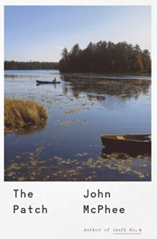 The Patch by John McPhee