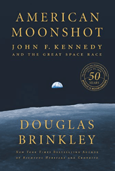 American Moonshot by Douglas Brinkley