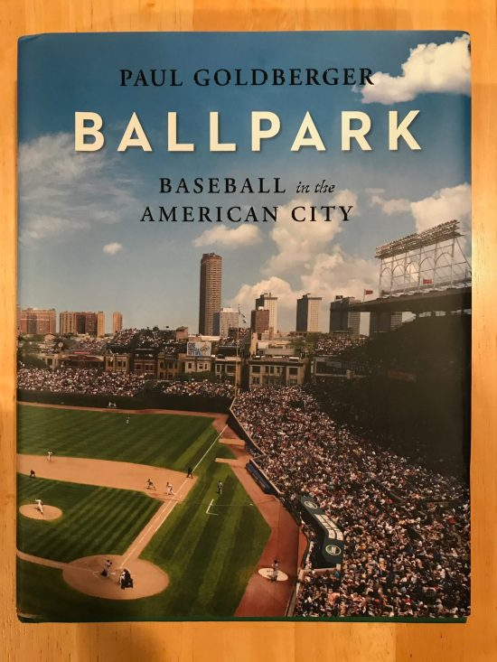 Ballpark: Baseball in the American City