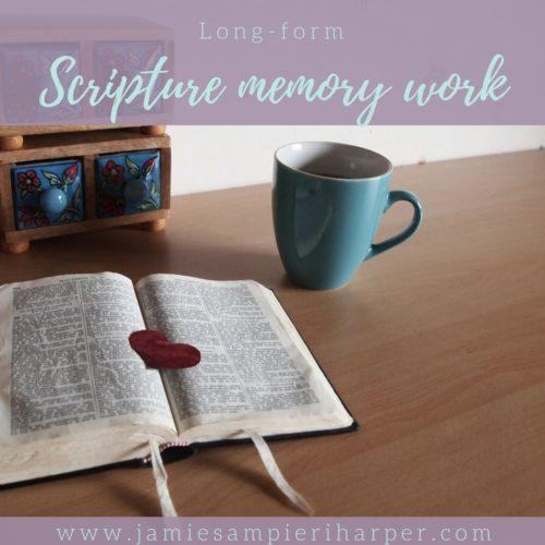 Long-form Scripture Memory Work