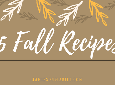 5 Fall Recipes