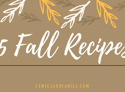5 Fall Recipes