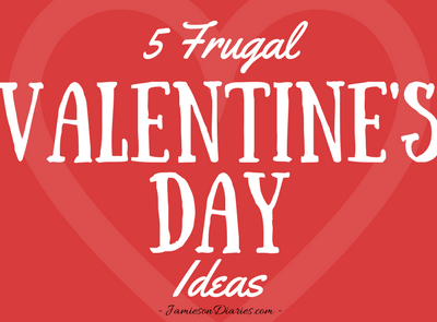 5 Frugal Valentine's Day Ideas
