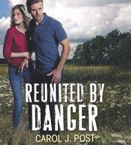 Reunited by Danger Carol Post