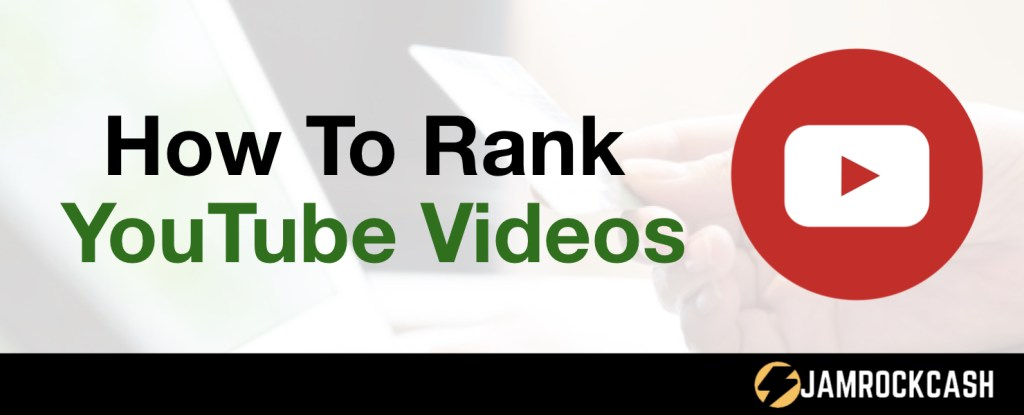 How To Rank YouTube Videos Fast