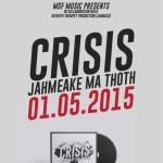 crisis jahmeake ma thoth