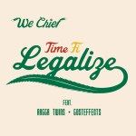 Ragga Twins x Gosteffects - Time Fi Legalize