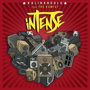 KALIBANDULU feat THE KEMIST - INTENSE