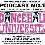 dancehall university podcast no. 1