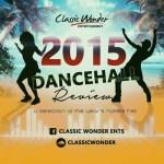 DANCEHALL REVIEW 2015 - Mixtape