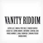 Vanity Riddim (various)