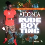 Aidonia - Rude Boy Ting (Yellow Moon)