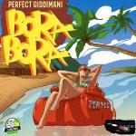Perfect - Bora Bora (Giddimani Records)