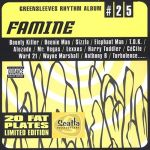 Greensleeves Rhythm Album #25 - Famine
