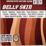 Greensleeves Rhythm Album #31 - Belly Skin