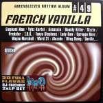 Greensleeves Rhythm Album #49 –French Vanilla