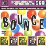 Greensleeves Rhythm Album #72 – Bounce