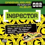 Greensleeves Rhythm Album #85 – Inspector