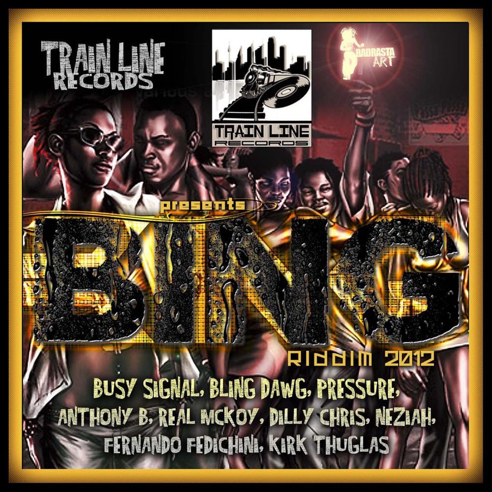 Bing Riddim (Train Line Records)