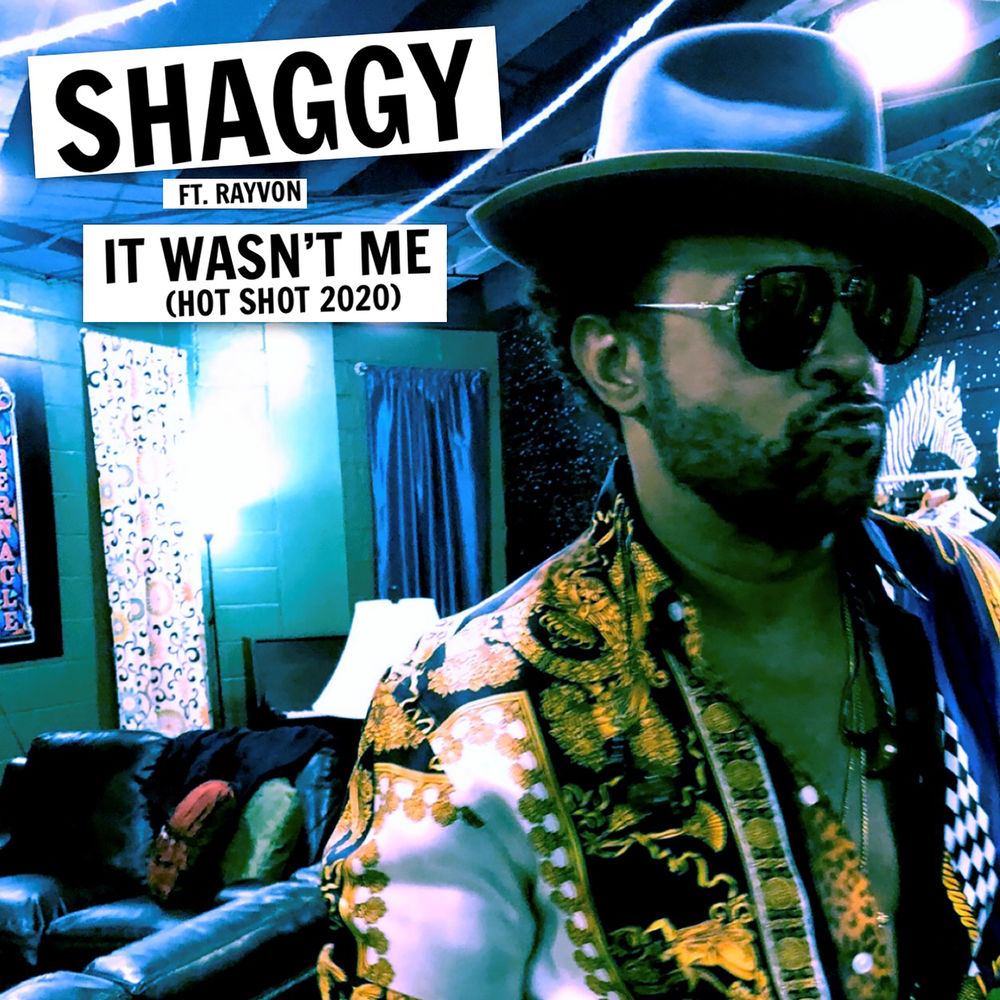 Shaggy ft. Rayon - It Wasn't Me (Hot Shot)