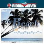 The Beach Riddim Driven [2002] (Snowcone)