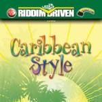 Caribbean Style Riddim Driven [2003] (Richie Stephens)