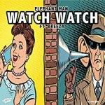 Elephant Man - Watch Watch