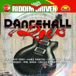 Dancehall Rock Riddim Driven [2004] (Kings of Kings)