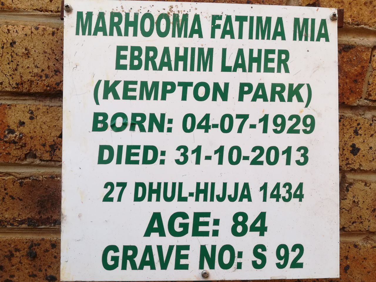 S Fatima Laher mother of Ismail Laher Oct 31, 2013