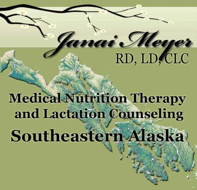 Janai Meyer, RD, LC, CLC - Medical Nutrition Therapy  and Lactation Counseling - Southeastern Alaska