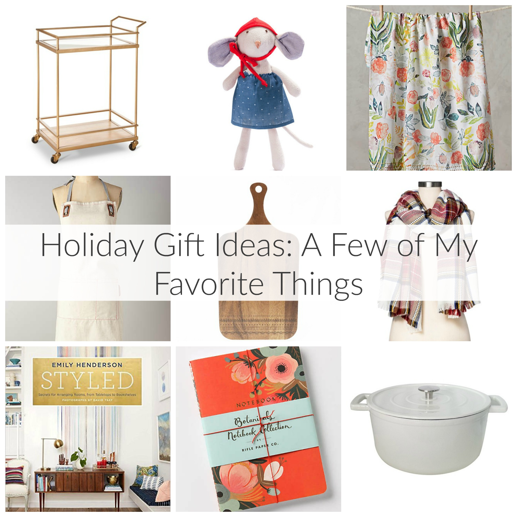 Holiday T Ideas A Few Of My Favorite Things