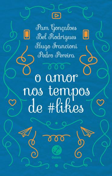 O amor nos tempos de #likes