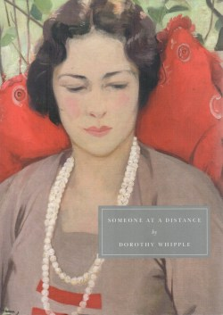 Someone at a Distance, Dorothy Whipple