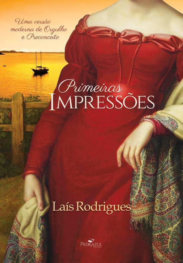 Primeiras Impressoes por Lais Rodrigues
