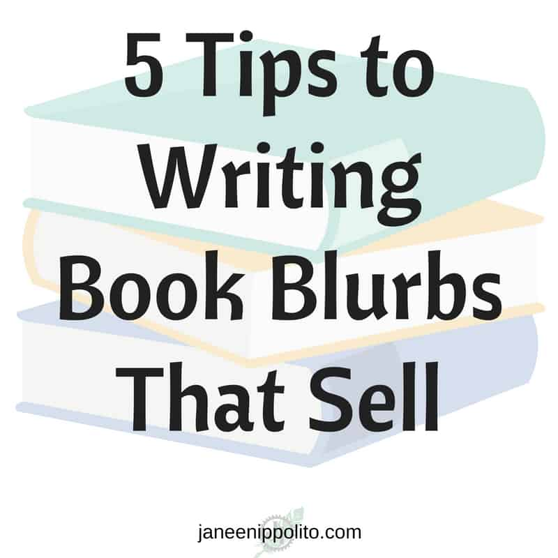 5 Tips to Writing Book Blurbs That Sell
