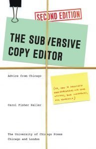 Carol Saller The Subversive Copy Editor Second Edition