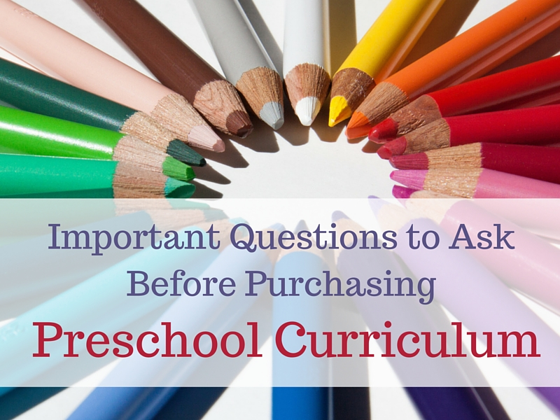 Important Questions to Ask Before Purchasing Preschool Curriculum
