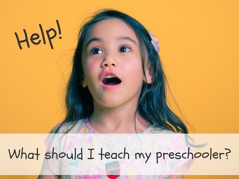 What should I teach my preschooler