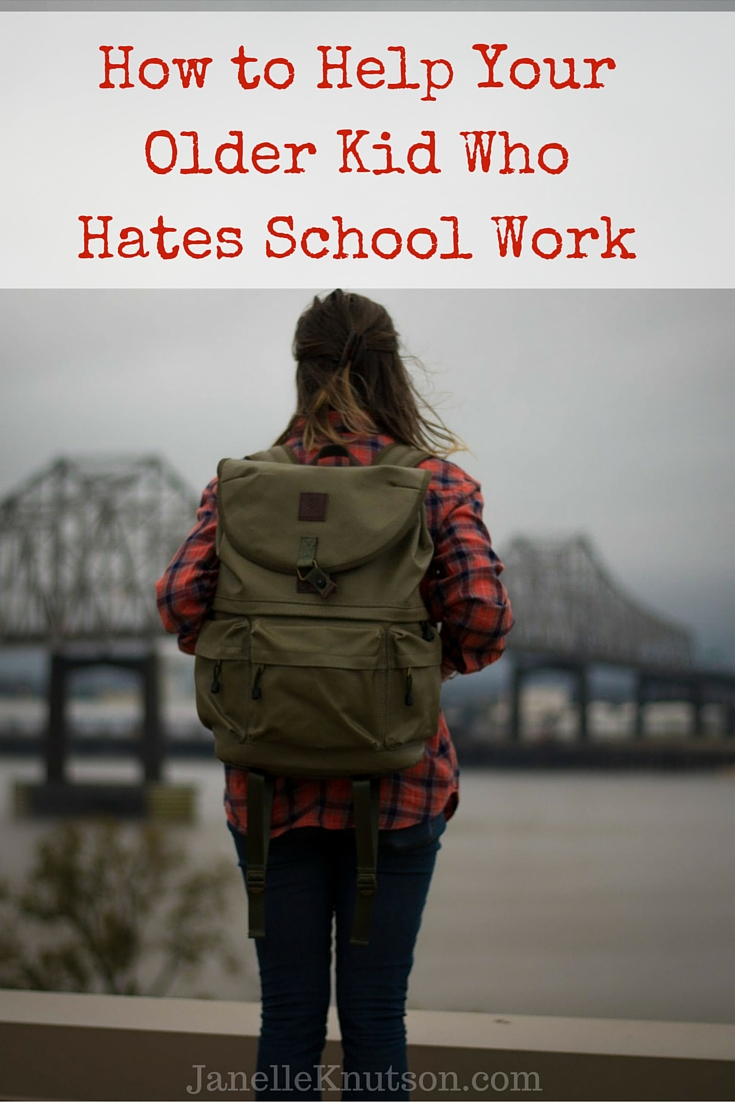 How to Help Your Older Kid Who Hates School Work