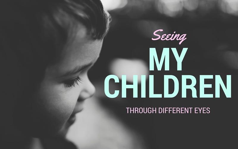 Seeing my children through different eyes, JanelleKnutson