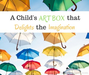A Child's Art Box that Delights the Imagination