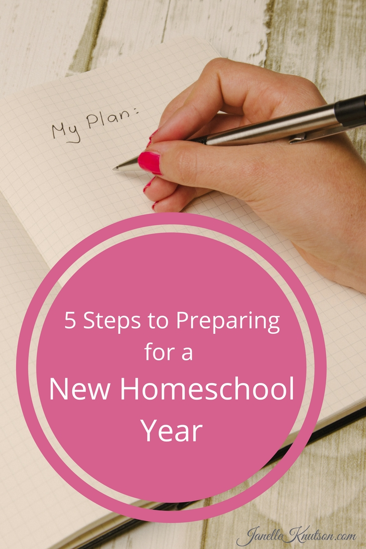 5 Steps to Preparing for a New Homeschool Year