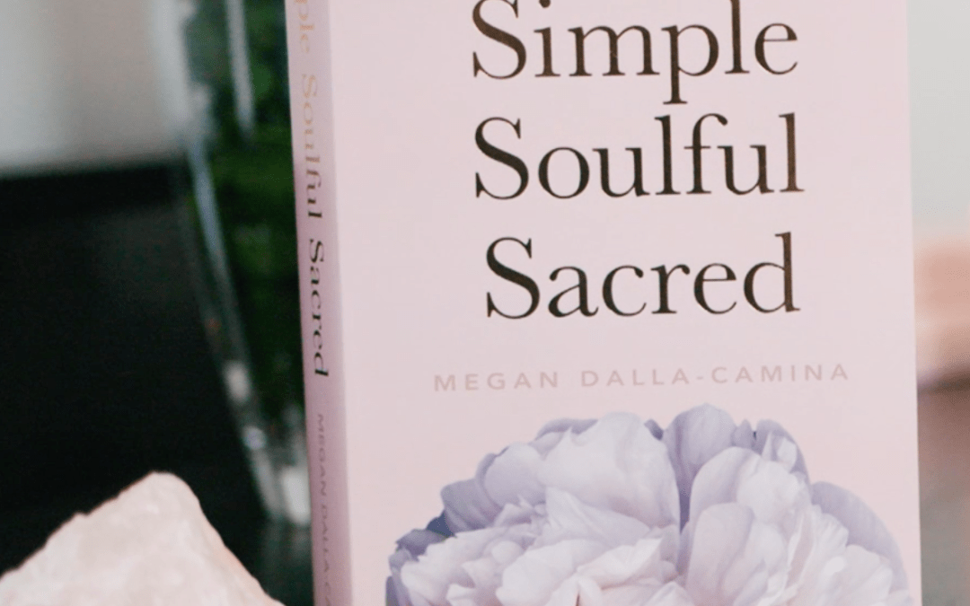 Simple Soulful Sacred – A book review