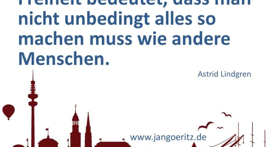 Astrid Lindgren - Freiheit - Jan Göritz - Heilpraktiker für Psychotherapie und Psychologischer Berater in Hamburg
