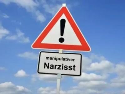 Achtung! Manipulativer Narzisst