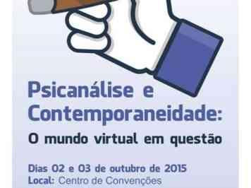 Congresso de Psicanálise trata da virtualidade contemporânea
